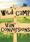 Wild Camp Van Conversions
