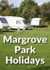 Margrove Park Holidays